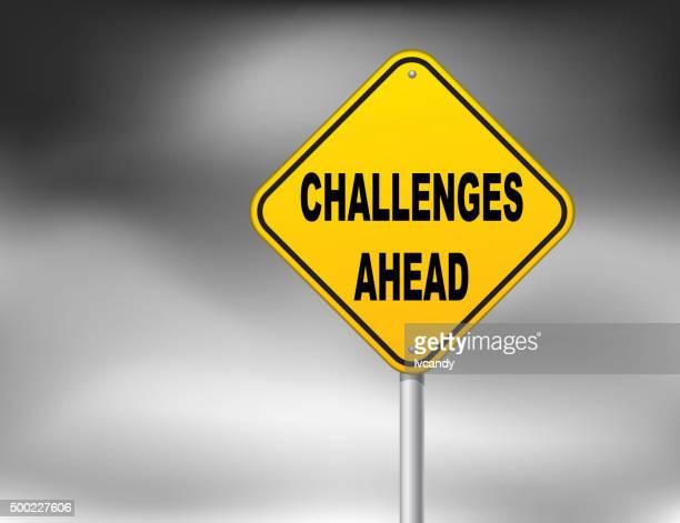Herausforderungen Voraus Straßenschild