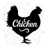 """Chicken silhouette with a calligraphic inscription """"Chicken"""" on a grunge background. Vector illustration"""