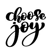 choose joy hand lettering inscription positive quote, motivational and inspirational poster, calligraphy text vector illustration, Isolated on white illustration.
