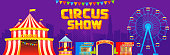 Vector illustration of circus show banner with different attractions and fair cases on purple background.