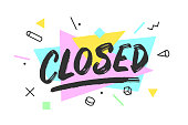 Closed. Banner, speech bubble, poster and sticker concept, geometric style with text Closed. Icon message typographic for Closed sign. White background. Vector Illustration
