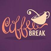 Coffee Break, Hipster Vintage Stylized Lettering
