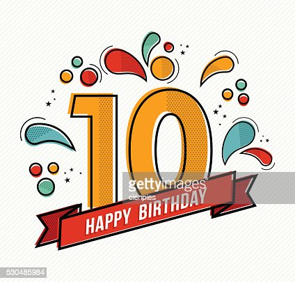 Colorful happy birthday number 10 flat line design : stock vector