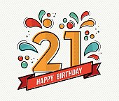 Happy birthday number 21, greeting card for twenty one year in modern flat line art with colorful geometric shapes. Anniversary party invitation, congratulations or celebration design. EPS10 vector.