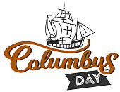 Columbus Day logo sign with ship and inscription. Emblem with lettering and sailing vessel vector illustration. Discovery holiday concept. Isolated on white