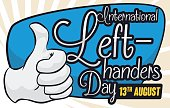 Banner with a left hand in glove doing thumb-up gesture to celebrate International Left-handers Day in August 13.