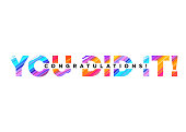 Congratulations You Did It Inscription with Bright Colorful Brush Stroke Texture. Vector Creative Inscription. Congrats Background Design for Card, Poster, Invitation, Banner. Motivational Phrase.