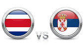 Costa Rica vs. Serbia - Match 10 - Group E - 2018 tournament. Shiny metallic icons buttons with national flags isolated on white background. Vector EPS 10