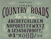 Country roads, take me home. Handcrafted retro regular typeface. Vintage font design, handwritten alphabet