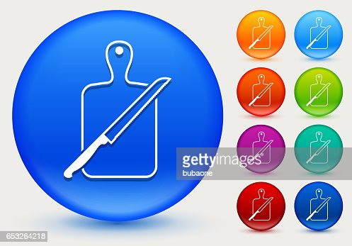 Cutting Board and Knife Icon on Shiny Color Circle Buttons : Vector Art
