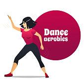 Dance Aerobics. Dancing Girl in Cartoon Style for Fliers Posters Banners Prints of Dance School and Studio. Vector Illustration