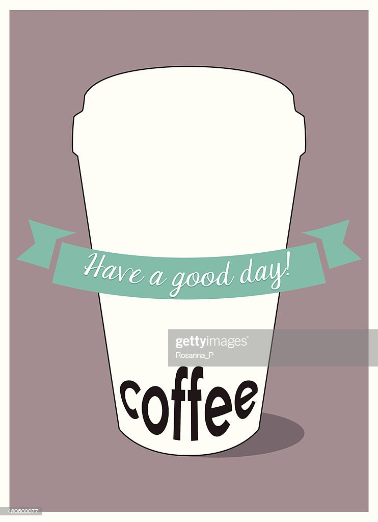 disposable paper coffee cup with coffee written on : Vector Art