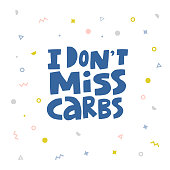 I don't miss carbs hand drawn blue typography. Keto diet lettering on memphis background. Ketogenic eating isolated quote, slogan. Healthy high fat, low carb nutrition. Poster, banner, t-shirt de