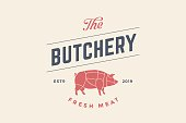 Emblem of Butchery meat shop with Pig silhouette, text The Butchery, Fresh Meat.Vector Illustration