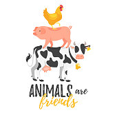 Vector cartoon style illustration of cow, pig and hen standing on each other. Animals are friends typography slogan for apparel design.