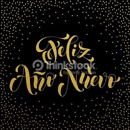 Feliz Ano Nuevo Gold Glitter Spanish Happy New Year Vector Art ...