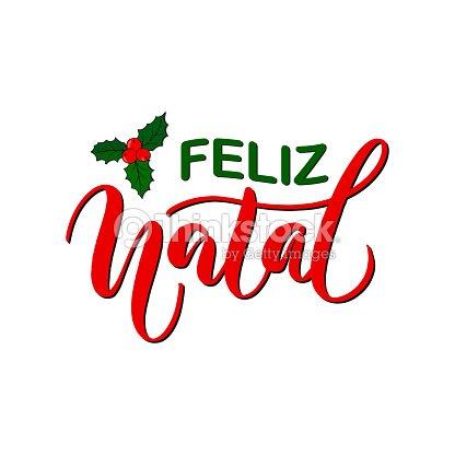 Frohe Weihnachten Schrift.Feliz Natal Frohe Weihnachten In Portugiesischer Sprache Auf