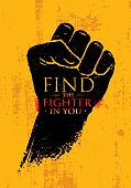 Find The Fighter In You. Martial Arts Motivation Quote Banner Concept. Rough Fist On Grunge Wall Background.