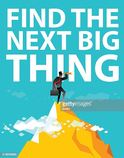 Find the next big thing