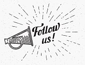 Follow us banner for social networks. Flat illustration of retro fashioned megaphone with handwritten lettering text and starburst in hipster style. Transparent template design