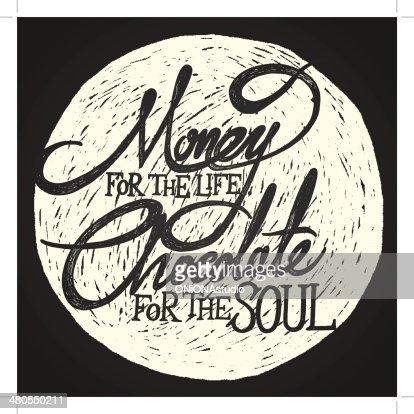 Dinero para la vida de CHOCOLATE para el alma en la luna : Arte vectorial