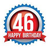 Fourty six years happy birthday badge ribbon