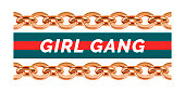 Girl Gang slogan on strip background with golden chains. Decoration, print, textile design element.