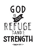 Hand Lettered God Is Our Refuge and Strength. Modern Calligraphy. Handwritten Inspirational Motivational Quote.