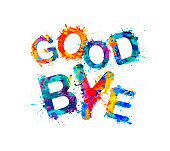 Good Bye! Inscription of vector splash paint letters