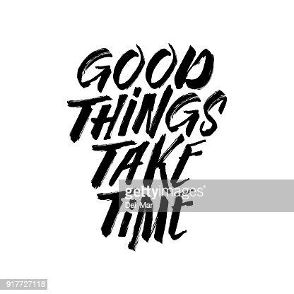 良いものを取る時間動機タイポグラフィ。ベクトル ビンテージ イラスト。 : ベクトルアート