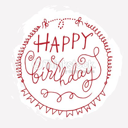 hand drawn frame with words happy birthday vector art thinkstock