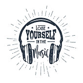 Hand drawn 90s themed badge with headphones vector illustration and 'Lose yourself in the music' inspirational lettering.