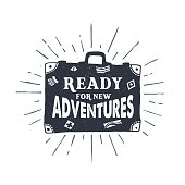 Hand drawn textured vintage label, retro badge with suitcase vector illustration and 'Ready for new adventures' lettering.