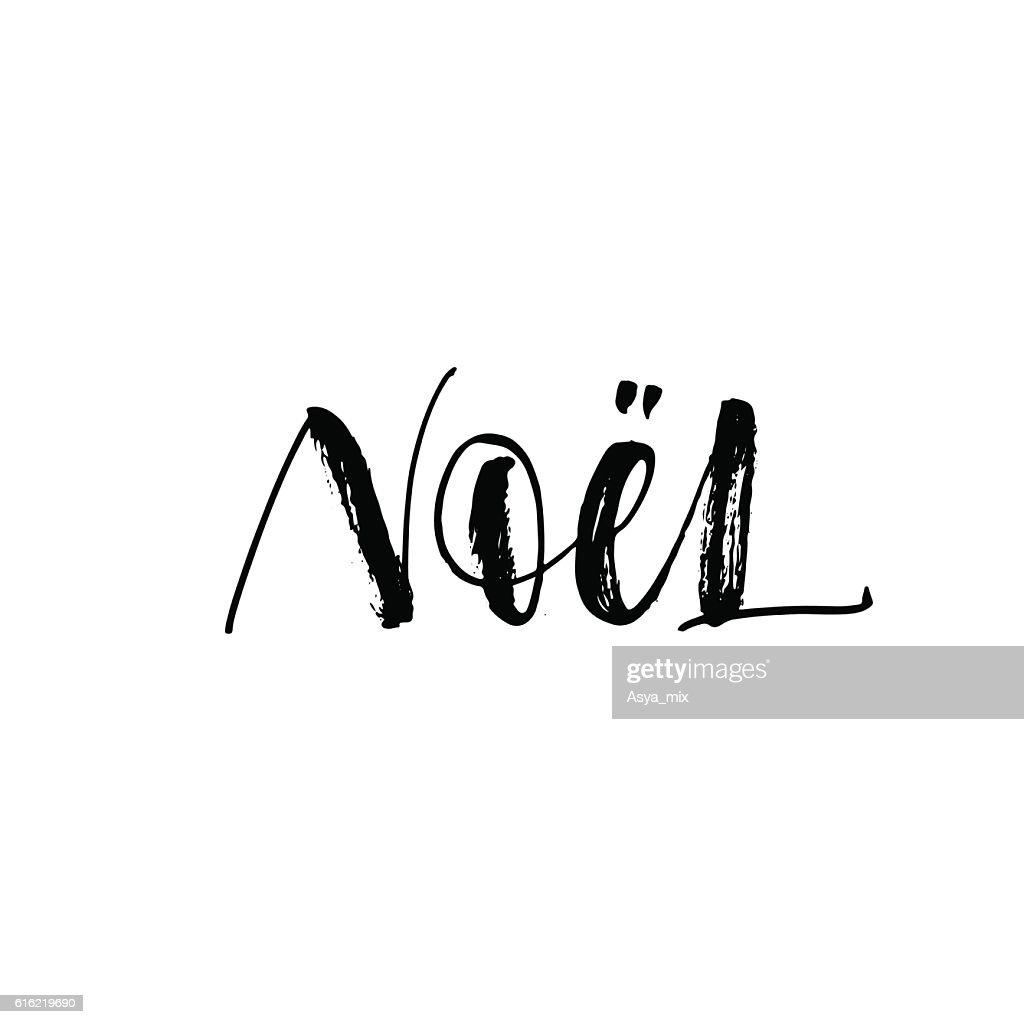 Hand lettering Noel phrase. : Vector Art