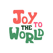 Hand-drawn vector quote with phrase - Joy to the world.