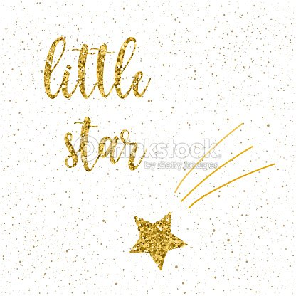 handmade little star quote and doodle gold star for design t shirt christmas card new year invitation
