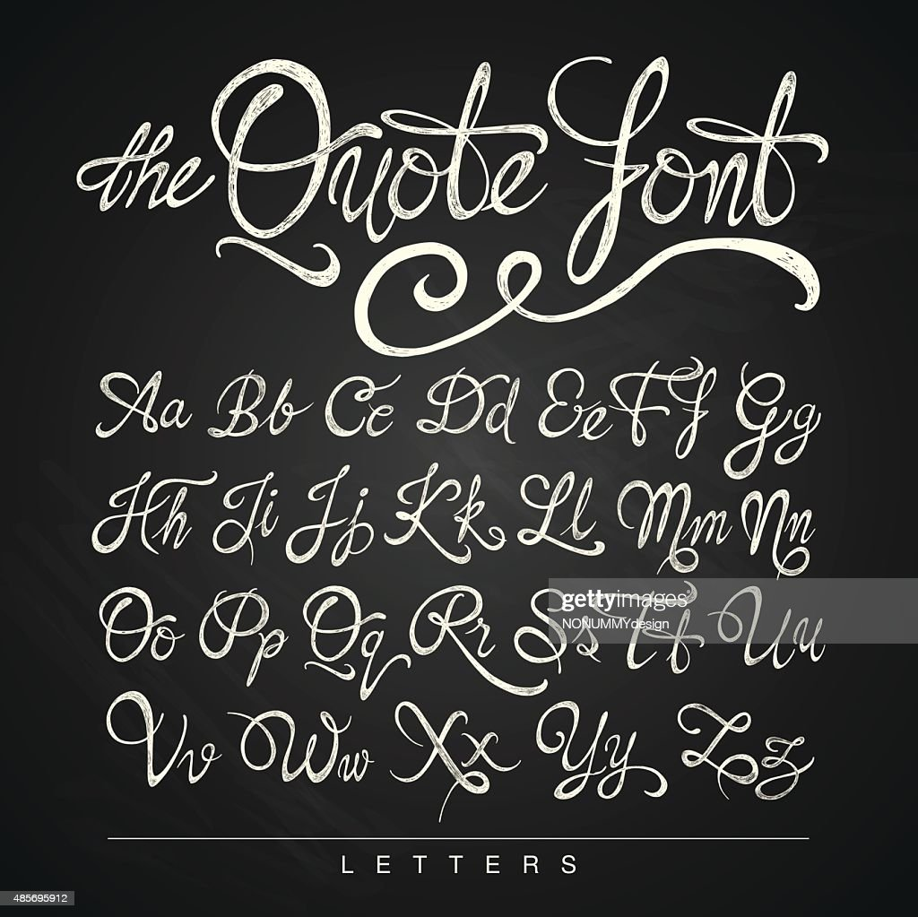 Handwritten calligraphy quote font, white on the blackboard background