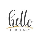 Vector illustration. Handwritten lettering of Hello February. Objects isolated on white background.