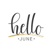Vector illustration. Handwritten lettering of Hello June. Objects isolated on white background.