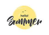 Vector illustration: Handwritten type lettering of Hello Summer on hand drawn brush textured sun
