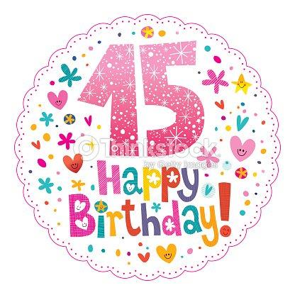 Buon Compleanno 15 Anni Di Biglietti Dauguri Arte Vettoriale