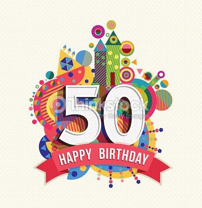 Joyeux anniversaire 50 ans de carte de voeux affiche de la couleur : Clipart vectoriel