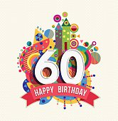 Happy Birthday sixty 60 year, fun celebration greeting card with number, text label and colorful geometry design. EPS10 vector.