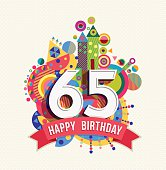Happy Birthday sixty five 65 year, fun celebration greeting card with number, text label and colorful geometry design. EPS10 vector...
