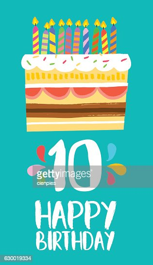Happy Birthday cake card for 10 ten year party : stock vector