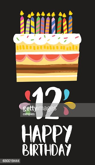 Happy Birthday cake card for 12 twelve year party : stock vector