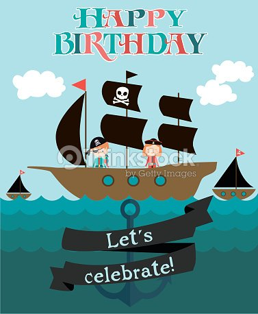 Happy Birthday Card For Pirate Party Vector Art Thinkstock