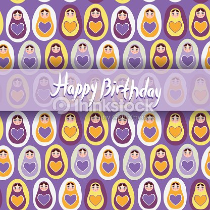 Happy Birthday Card Pattern Orange Russian Dolls Matryoshka Purple Background