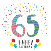 Happy birthday number 65, greeting card for sixty five year in fun art style with party confetti. Anniversary invitation, congratulations or celebration design. EPS10 vector.