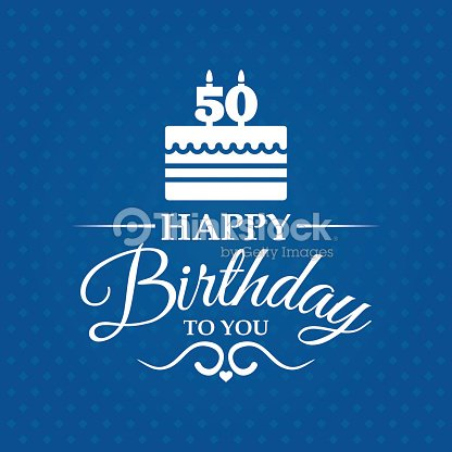 Happy Birthday Greeting Card For 50 Years